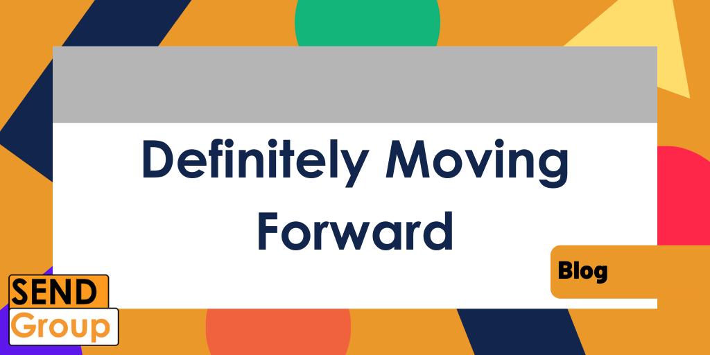 Definitely Moving Forward